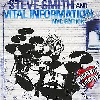Steve Smith & Vital Information Nyc Edition - hjerte af byen [CD] USA importen