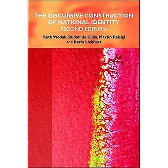 The Discursive Construction of National Identity by Ruth Wodak & Rudolf De Cillia & Martin Reisigl & Karin Liebhart