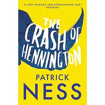 Awaria Hennington przez Patrick Ness - 9780007292028 książki