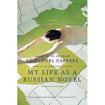 Mijn leven als een Russische roman van Emmanuel Carrere - 9780312569303 boek