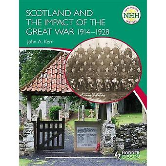 New Higher History - Scotland and the Impact of the Great War 1914-192