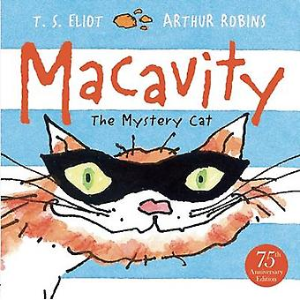 Macavity! - The Mystery Cat (Main) by T. S. Eliot - Arthur Robins - 97