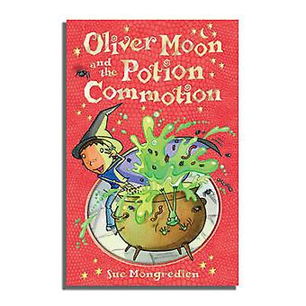 Oliver Moon and the Potion Commotion by Sue Mongredien - Jan McCaffer