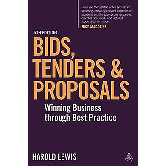 Bids - Tenders and Proposals - Winning Business Through Best Practice