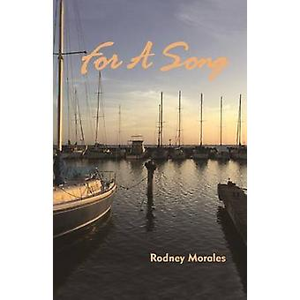 For a Song by Rodney Morales - 9780824858827 Book