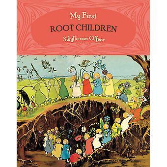 My First Root Children (Abridged edition) by Sibylle von Olfers - 978