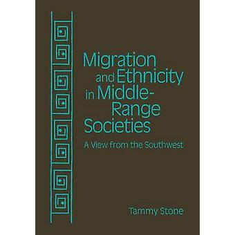Migration and Ethnicity in Middle-Range Societies - A View from the So