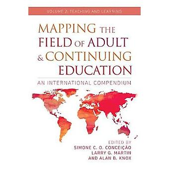 Mapping the Field of Adult and Continuing Education - Volume 2 - Teach