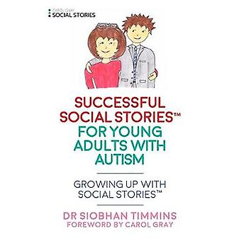 Successful Social Articles into Adulthood - Growing Up with Social Sto