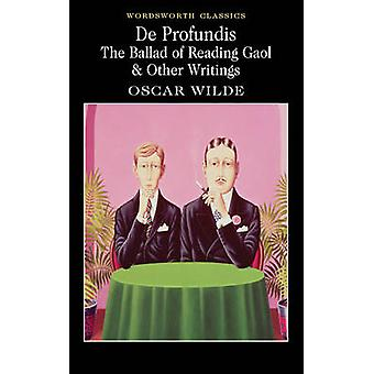 De Profundis - the Ballad of Reading Gaol & Others by Oscar Wilde - A