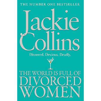 Världen är Full av frånskilda kvinnor av Jackie Collins - 9781849836197