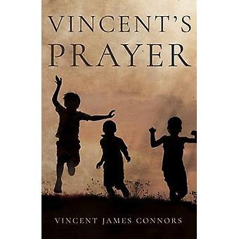 Vincent's Prayer by Vincent James Connors - 9781788037310 Book
