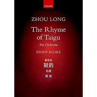 The Rhyme of Taigu - For Orchestra by Long Zhou - 9780193412781 Book