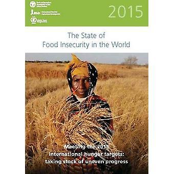 De staat van voedsel onveiligheid in de wereld 2015 - voldoen aan de 2015-Inte