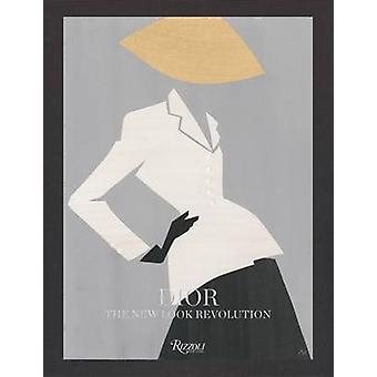 Dior - the Bar Suit - The New Look Revolution by Florence Muller - 9780