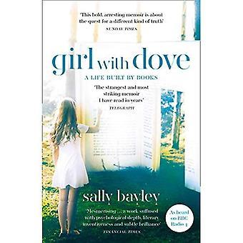 Flicka med duva: Ett liv byggt av böcker