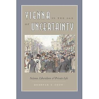 Wien i en alder af usikkerhed: videnskab, liberalisme og Private liv