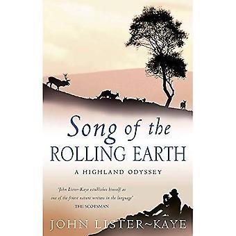 Lied van de Rolling aarde: een hoogland Odyssey [ILLUSTRATED]