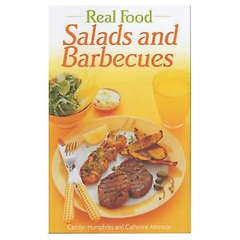 Real Food: Salads and Barbecues