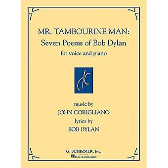 Mr. Tambourine Man: Seven Poems of Bob Dylan: For Voice and Piano