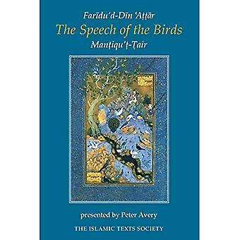 The Speech of the Birds: Mantiqu't-Tair of Faridu'd-Din Attar (Islamic Texts Society)