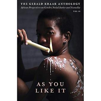 As you like it: Vol. II: The Gerald Kraak anthology
