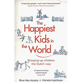 The Happiest Kids in the World