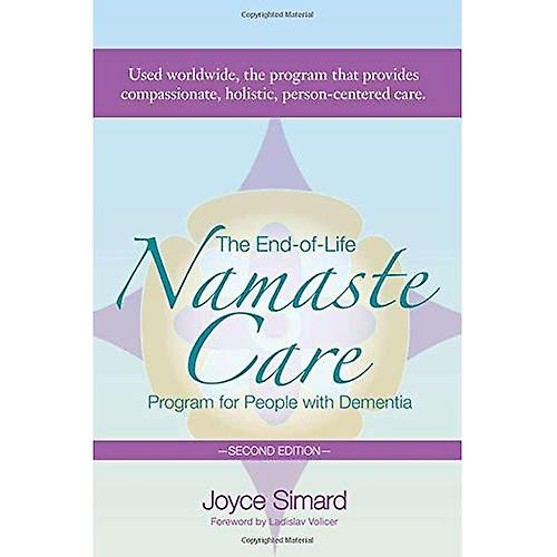 The End-Of-Life Namaste voituree Program for People with DeHommestia