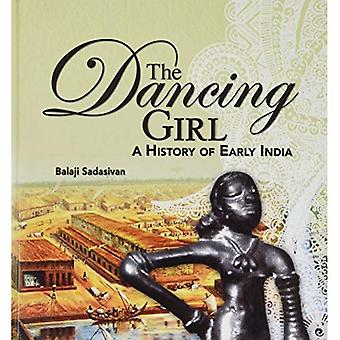The  Dancing Girl: A History of Early India