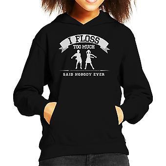 Ik Floss teveel zei niemand ooit Kid flossen de Hooded Sweatshirt