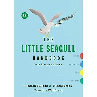 The Little Seagull Handbook� with Exercises