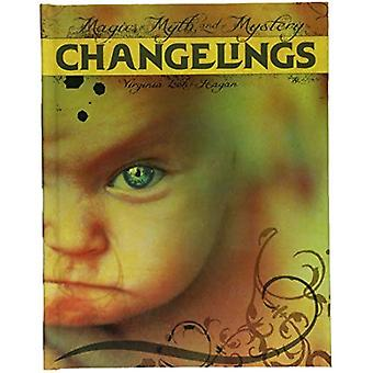 Changelings (Magic, Myth, and Mystery)