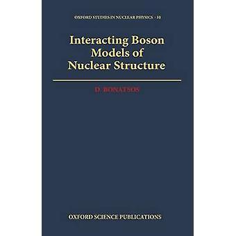 Bonatsos ・ デニスによる核構造の相互作用するボソン モデル
