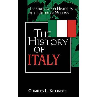 The History of Italy by Killinger & Charles