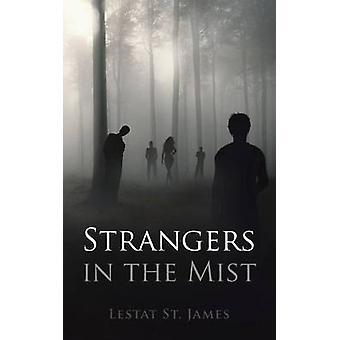 Fremmede i tåke av Lestat St James