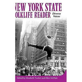 New York State Folklife läsaren olika röster av Tucker & Elizabeth