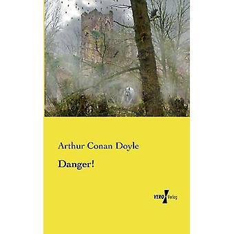 Danger by Doyle & Arthur Conan