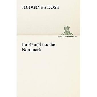 Im Kampf Um Die Nordmark por dosis y Johannes