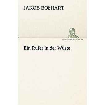 Ein Rufer dans Der Wuste par Bo Hart & Jakob