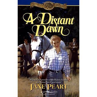 A Distant Dawn by Jane Peart - 9780310413011 Book