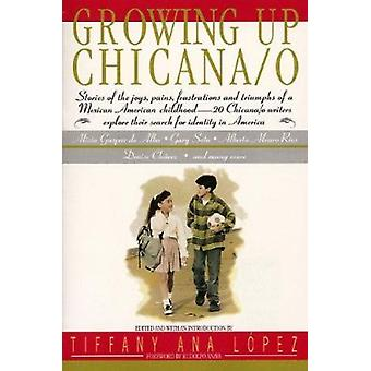 Growing up Chicana/o  - An Anthology Book
