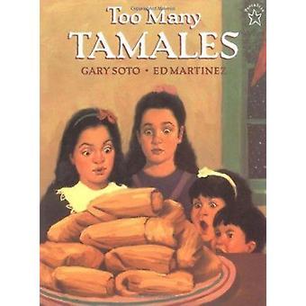 Too Many Tamales by Gary Soto - Ed Martinez - 9780698114128 Book