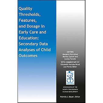 Quality Thresholds - Features - and Dosage in Early Care and Educatio