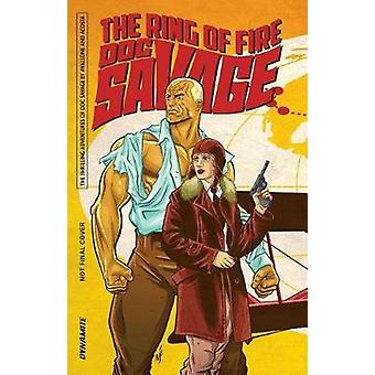 Doc Savage - The Ring of Fire - 9781524104467 Book