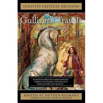 Gulliver's Travels by Jonathan Swift - Dutton Kearney - Joseph Pearce
