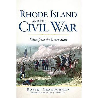 Rhode Island and the Civil War - Voices from the Ocean State by Robert