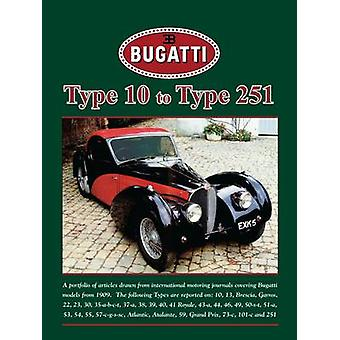 Bugatti Type 10 to Type 251 by R. M. Clarke - 9781855208766 Book