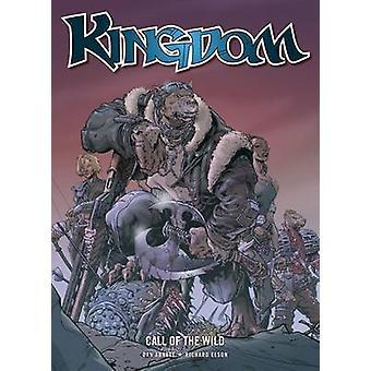 Kingdom - Call of the Wild by Dan Abnett - Richard Elson - 97819079929