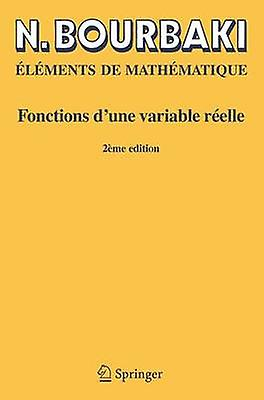 Fonctions D&Une Variable Reelle - Theorie Elementaire (Reimpression in