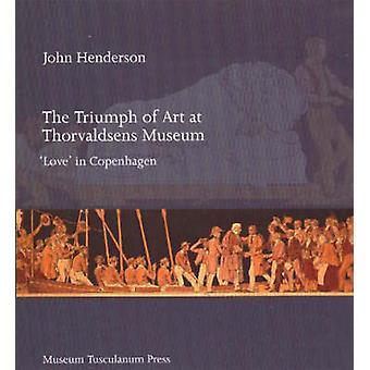 Triumph of Art at Thorvaldsens Museum - 'Love' in Copenhagen by John G